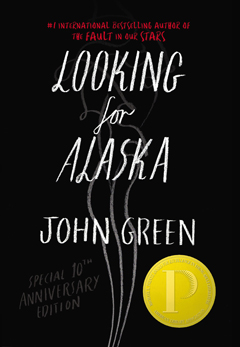 Looking for Alaska, 10th Anniversary Edition by John Green