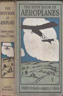 The Boys' Book of Aeroplanes by T. O'Brien Hubbard and Charles C. Turner