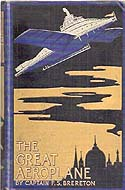 The Great Aeroplane: A Thrilling Tale of Adventure by F.S. Brereton