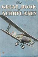 The Great Book of Aeroplanes by G.G. Jackson