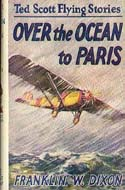 Over the Ocean to Paris by Franklin W. Dixon