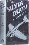 The Silver Death by George Gibbs