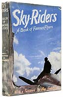 Sky-Riders: A Book of Famous Flyers by Harry Harper