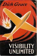 Visibility Unlimited by Dick Grace
