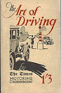 The Art of Driving by The Times Motoring Correspondent