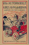 The Automobile Girls Along the Hudson by Laura Dent Crane
