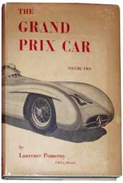 The Grand Prix Car by Laurence Pomeroy
