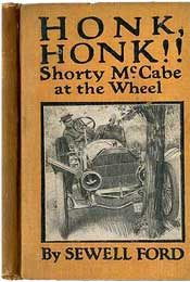 Honk, Honk!!: Shorty McCabe at the Wheel by Sewell Ford