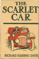 The Scarlet Car by Richard Harding Davis