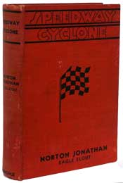 Speedway Cyclone or Driving to Win by Norton Jonathan