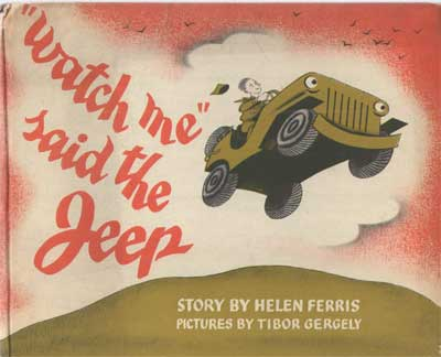 Watch Me Said the Jeep by Helen Ferris