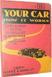 Your Car: How it Works by A.G. Douglas Clease