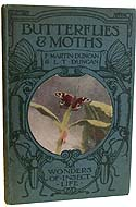 Butterflies and Moths (Wonders of Insect Life) by F. Martin Duncan and L.T. Duncan