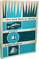 Ice, Cod, Bell or Stone by Earle Birney