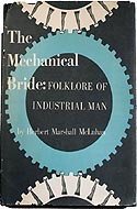 The Mechanical Bride by Herbert Marshall McLuhan
