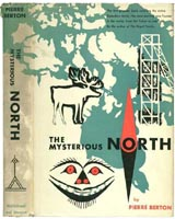 The Mysterious North by Pierre Berton