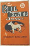 The Bull Terrier and All About it by V.C. Hollender