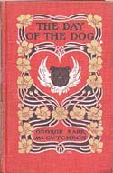 The Day of the Dog by George McCutcheon