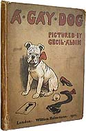 A Gay Dog: The Story of a Foolish Year by Cecil Aldin