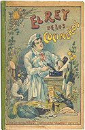 El Rey de los Cocineros (The King of the Kitchen) A Spanish Cook Book by Tomas Climent y Orts