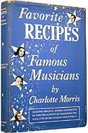 Favorite Recipes of Famous Musicians by Charlotte Morris