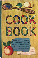 The Fireside Cook Book: A Complete Guide to Fine Cooking for Beginner and Expert by James A. Beard