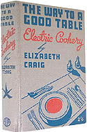The Way to a Good Table by Elizabeth Craig