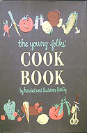 The Young Folk's Cook Book by Harriet and Laurence Lustig