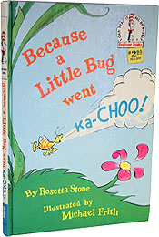 Because a Little Bug Went Ka-Choo! First Edition, First Printing by Dr. Seuss
