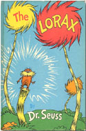 The Lorax First Edition, First Printing by Dr. Seuss