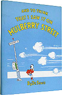 And To Think That I Saw It On Mulberry Street, Signed by Dr. Seuss