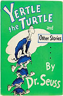 Yertle the Turtle and Other Stories, First Edition, First Printing Signed by Dr. Seuss