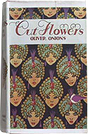 Cut Flowers by Oliver Onions