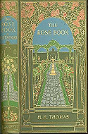 The Rose Book: a Complete Guide for Amateur Rose Growers by H.H. Thomas