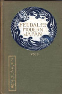 Feudal and Modern Japan by Arthur May Knapp