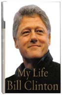My Life - autobiography of former U.S. president Bill Clinton
