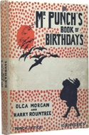 Mr. Punch's Book of Birthdays by Olga Morgan & Harry Rountree