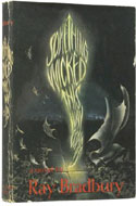 First edition copy of Something Wicked This Way Comes by Ray Bradbury