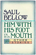 US first edition Him with His Foot in His Mouth - Saul Bellow