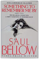 US first edition presentation copy Something to Remember Me By: Three Tales - Saul Bellow