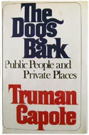US first edition, first printing The Dogs Bark - Truman Capote