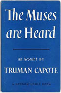 US first edition The Muses Are Heard - Truman Capote
