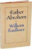 Father Abraham by William Faulkner