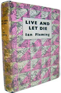 UK 1956 First thus. Edition Live and Let Die - Ian Fleming