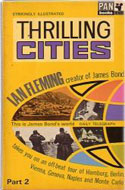 UK 1965 Paperback Thrilling Cities - Ian Fleming