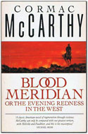 UK first picador edition paperback Blood Meridian, Or the Evening Redness in the West - Cormac McCarthy