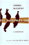 US first edition, first print The Gardener's Son - Cormac McCarthy