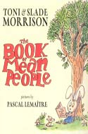 The Book of Mean People - Toni Morrison w/ Slade Morrison