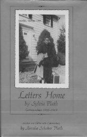 Letters Home: Correspondence 1950�1963  by Sylvia Plath