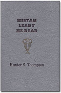 Hardcover Mistah Leary - He Dead - Hunter S. Thompson